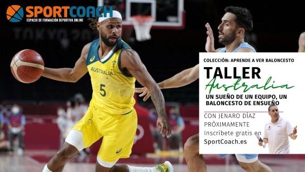 Aprende a ver baloncesto con Jenaro Díaz y Australia
